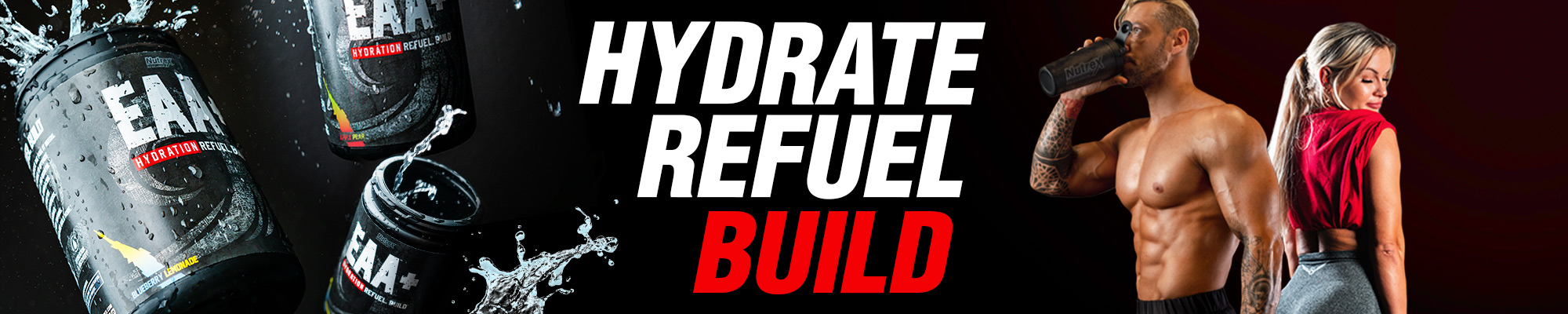 EAA+ Hydration Refuel. Recover. Build.